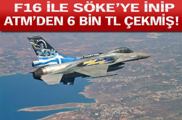 Yunan, F16, Söke, ATM