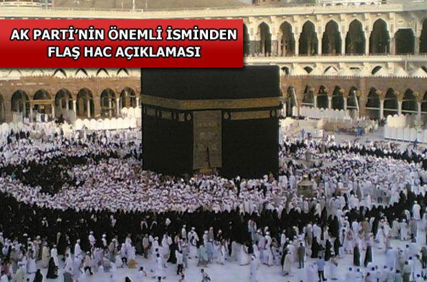 AK Partili Şahin: Hac organizasyonunu Türkiye'ye versinler