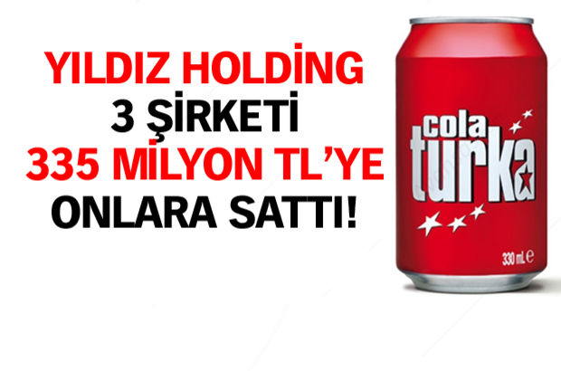 Yıldız Holding, Cola Turka ve Çamlıca'yı Japon DyDo DRINCO'ya sattı