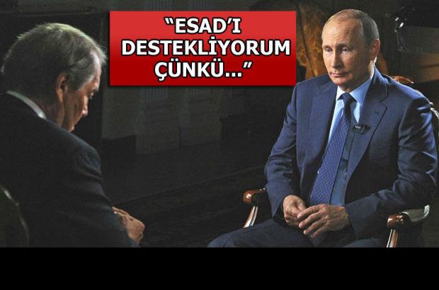 Esad: Putin'i destekliyorum çünkü...