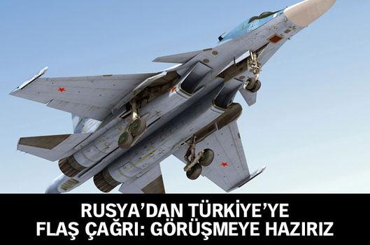 Rusya'dan Türkiye'ye flaş çağrı: Görüşmeye hazırız
