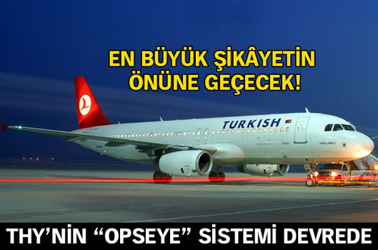 THY'nin OpsEye sistemi devrede!