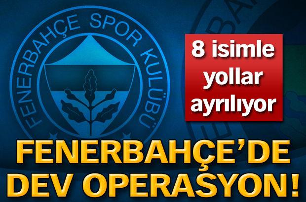 Fenerbahçe'de dev operasyon!