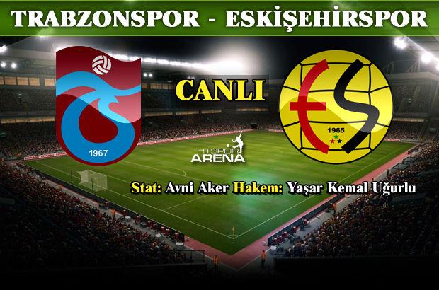 Trabzonspor: 3 - Eskişehirspor: 1