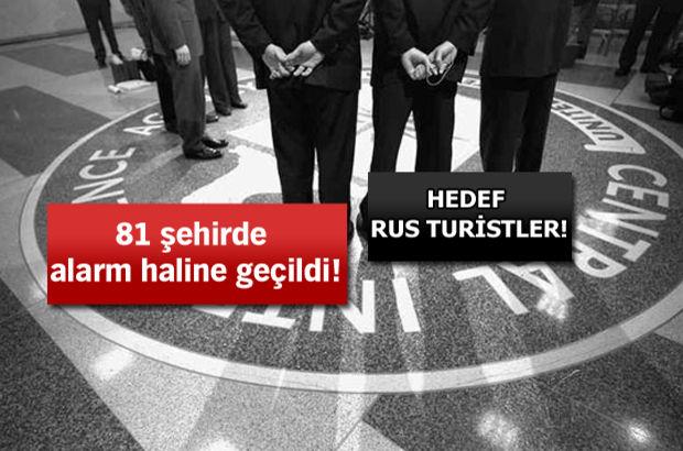 CIA istihbarat verdi, Türkiye alarma geçti