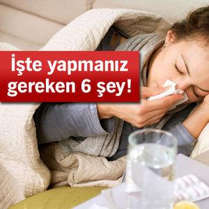BUNLARI CİDDİYE ALMAZSANIZ GRİP ÖLDÜRÜR!