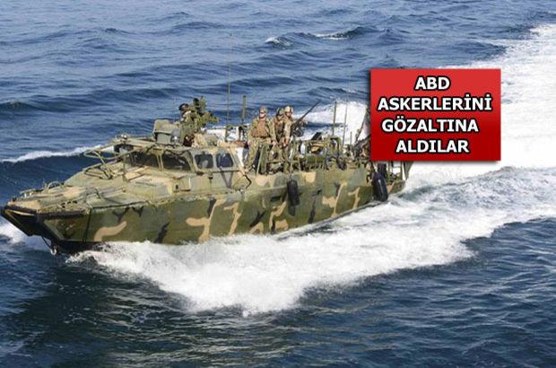 ABD: İran, ABD askerlerini gözaltına aldı