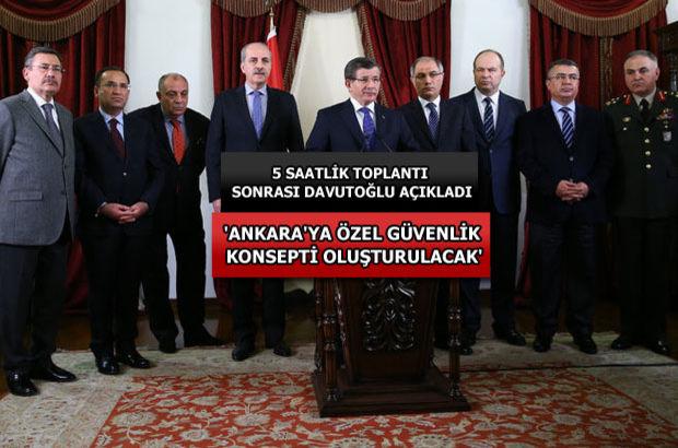 Davutoğlu: Ankara'ya has güvenlik tedbirleri alacağız