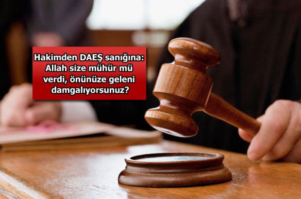 DAEŞ davasında hâkim ve sanığın 'kim Müslüman?' diyaloğu!