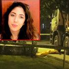 Üniversite öğrencisi Şule kamyonun altında kalarak öldü