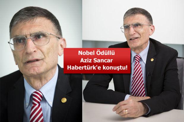 Nobel Ödüllü Aziz Sancar Habertürk'e konuştu