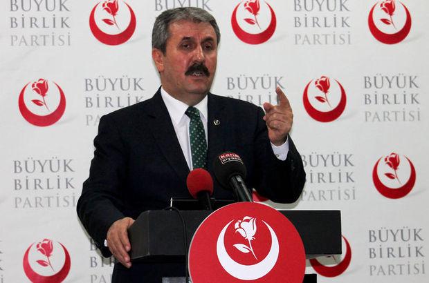 BBP Genel Başkanı Mustafa Destici: İdam geri getirilsin