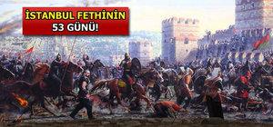 İstanbul kuşatmasının 53 günü