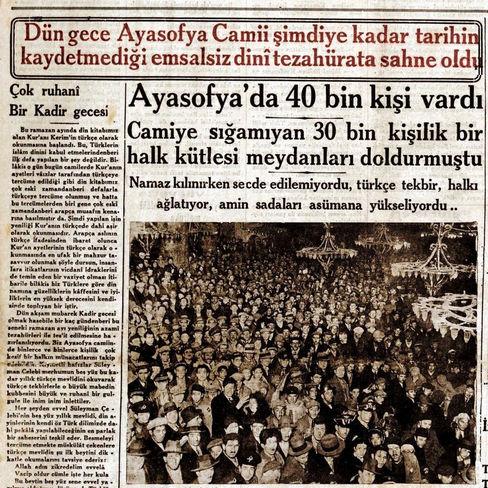 Ayasofya'nın tarihindeki 'reklâmı en fazla yapılan ibadet' 1932'de oldu ve yabancılara da Türkçe Kur'an dinletildi