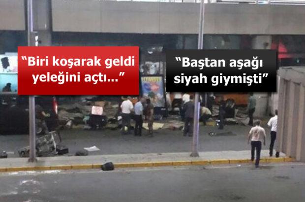 Görgü tanıkları Atatürk Havalimanı'ndaki dehşet anlarını anlattı