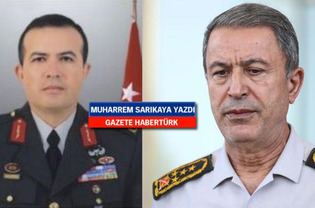 Org. Akar'ı Gülen'le görüştürmek isteyen kişi Tuğg. Partigöç