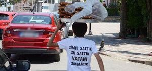 Simitçi Erkan Ayhan: Su sattık, simit sattık, vatanı satmadık