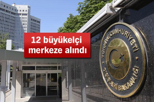 22 büyükelçinin görev yeri değiştirildi!