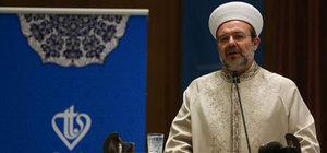 Mehmet Görmez: Camiler devlet dairesi değildir, 24 saat açık olmalı