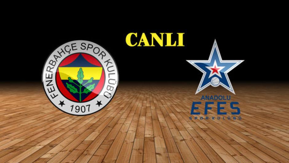 Fenerbahçe Anadolu Efes Cumhurbaşkanlığı Kupası