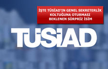 TÜSİAD'da Genel Sekreterlik koltuğuna Bahadır Kaleağası'nın gelmesi bekleniyor