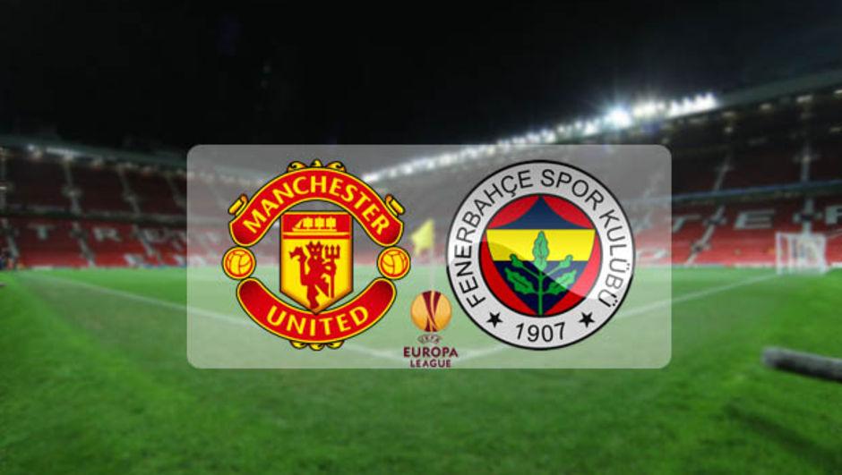 Manchester United Fenerbahçe