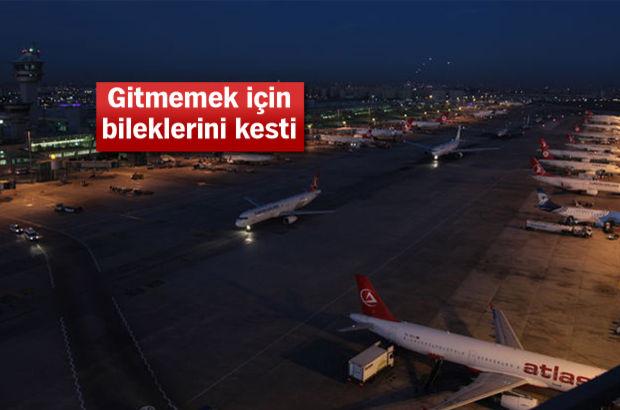 Sınır dışı edilmek istemeyen şahıs, Atatürk Havalimanı'nda bileklerini kesti