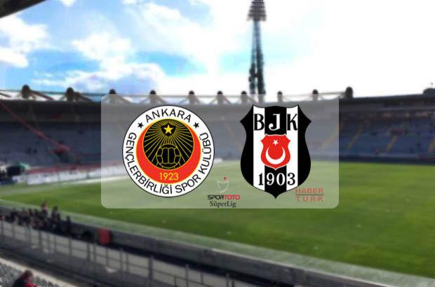 Gençlerbirliği Beşiktaş maçı ne zaman, saat kaçta, hangi kanalda?