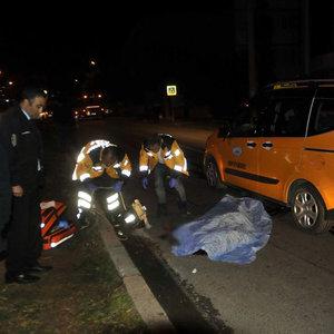 Dövüldü, ensesinden vuruldu, taksi altında kalıp öldü