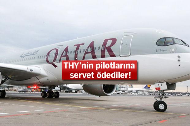 Katar Havayolları'ndan THY pilotuna 53 bin lira maaş