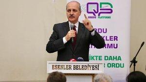 Başbakan Yardımcısı Kurtulmuş: Türkiye'nin büyük bir ülke olmasını istemiyorlar