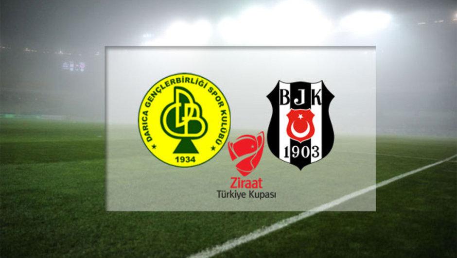 Darıca Gençlerbirliği - Beşiktaş