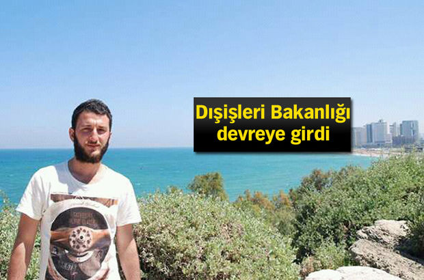 İsrail'de gözaltına alınan Türk öğrenci ile ilgili yeni gelişme