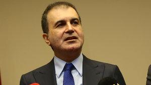 AB Bakanı Çelik: Sorumsuzca davranışlar bu ülkeye kötülüktür