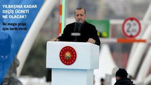 Cumhurbaşkanı Erdoğan: Avrasya Tüneli geçiş ücreti 15 TL