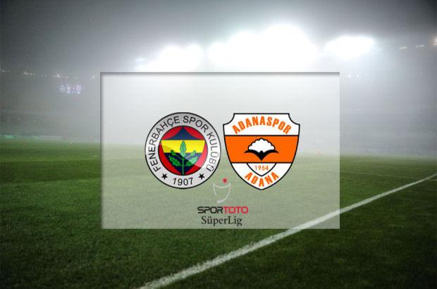 Fenerbahçe - Adanaspor maçı