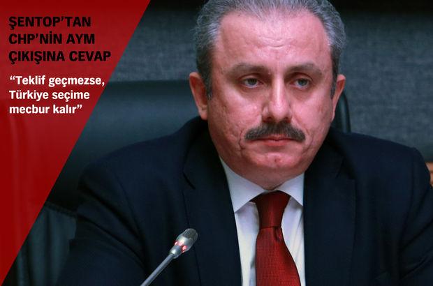 AK Partili Mustafa Şentop'tan CHP'ye Anayasa Mahkemesi yanıtı