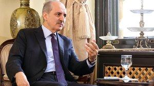 Numan Kurtulmuş: Referandum süreci Türkiye'de siyasi istikrarı artıracak'