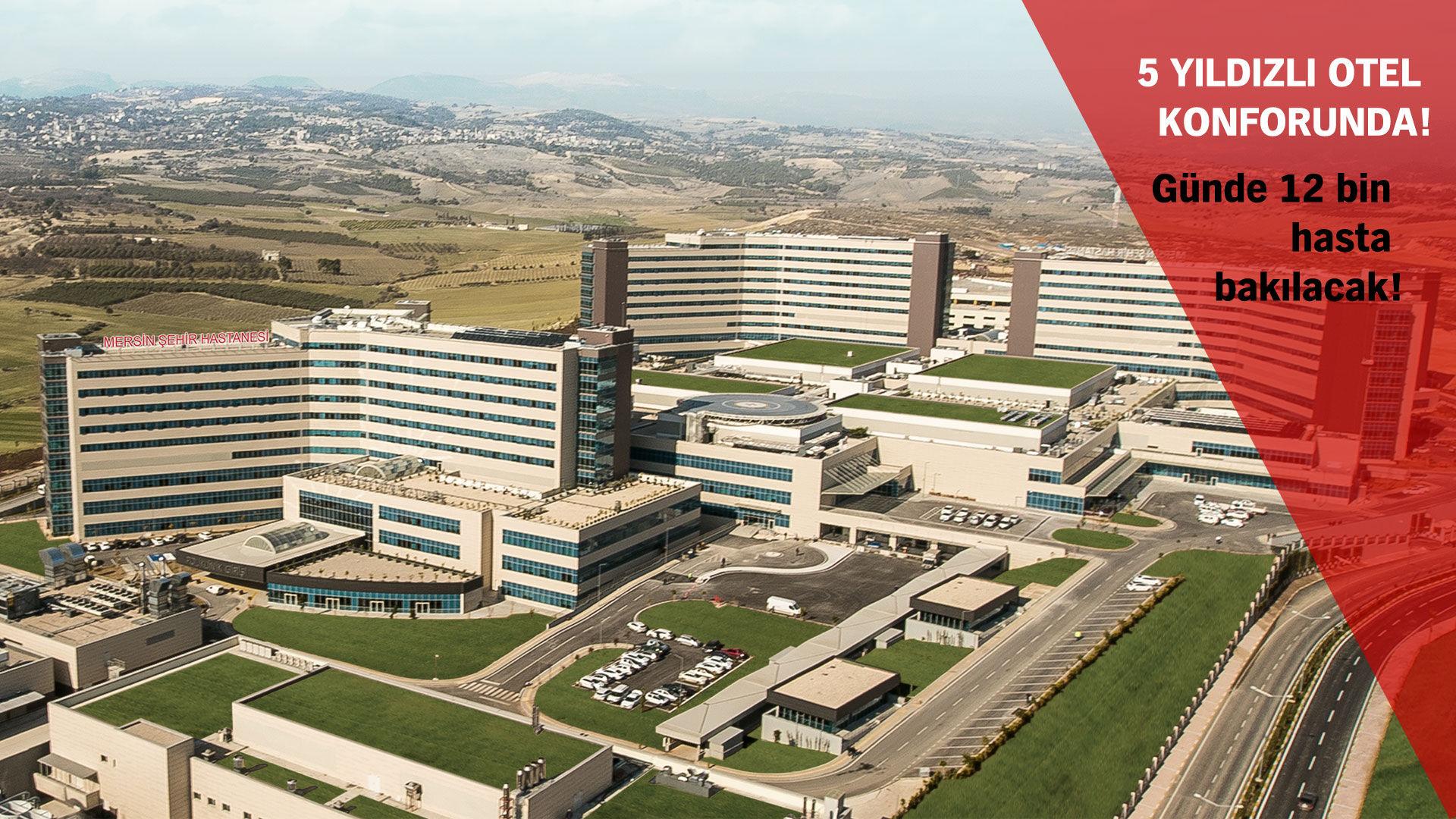 Türkiyenin Ilk şehir Hastanesi Mersin şehir Hastanesi Bugün