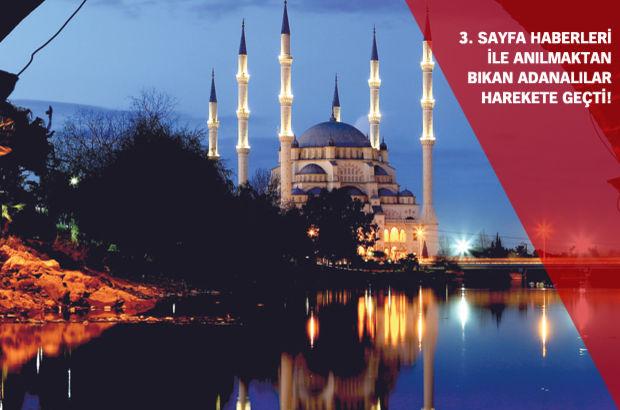 Adanalılar 3. sayfa haberlerine karşı