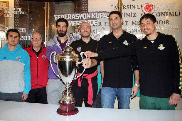 Federasyon Kupası heyecanı Mersin'de
