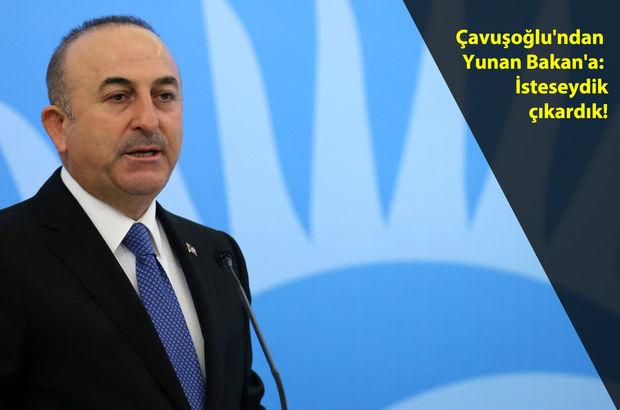Dışişleri Bakanı Mevlüt Çavuşoğlu'ndan Yunan Bakan'a 'Kardak' yanıtı
