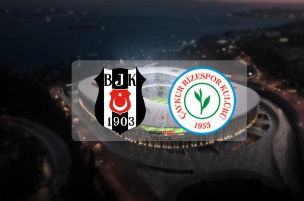 Beşiktaş - Çaykur Rizespor maçı ne zaman, saat kaçta? Spor Toto Süper Lig
