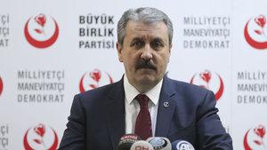 BBP Genel Başkanı Mustafa Destici: Kısa bir süre içerisinde kararımızı açıklarız