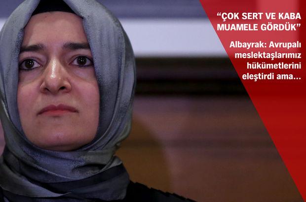 Aile Bakanı Fatma Betül Sayan Kaya: Hollanda'da aniden OHALilan edildi! Şiddetle muamele ettiler