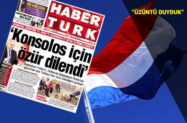 Habertürk'ün manşetine Hollanda'dan açıklama!