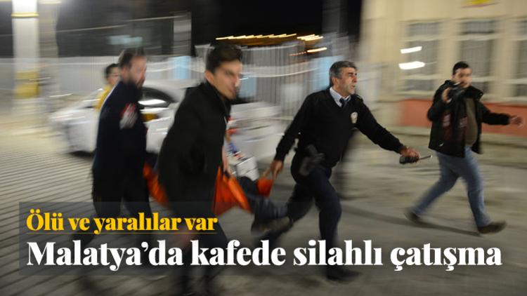 Malatya'da bir kafede, iki grup arasında silahlı kavga çıktı: 2 ölü, 8 yaralı