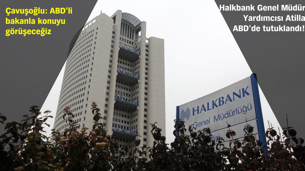 Halkbank: Bankamız ve devletimizce gerekli çalışmalar başlatıldı