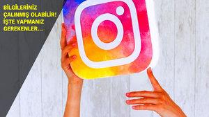 Türkiye'deki binlerce Instagram hesabı tehlikede!
