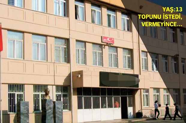 İstanbul'da ortaokulda dehşet! Topu vermeyen arkadaşını bıçakladı